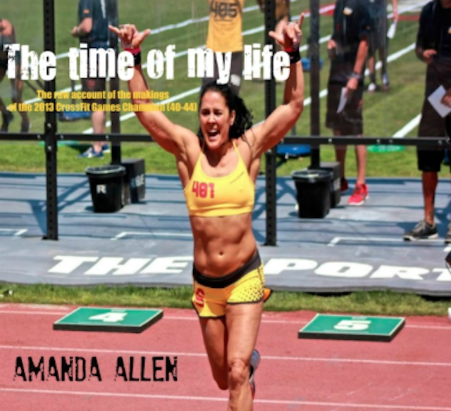 Amanda ALlen CrossFit THe Time of My Life